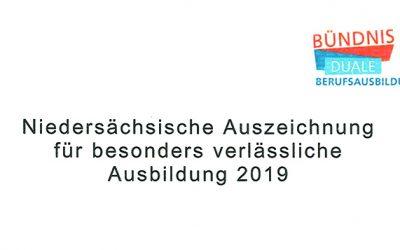 Niedersächsische Auszeichnung für besonders verlässliche Ausbildung 2019